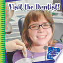 Read Online Visit the Dentist! For Free