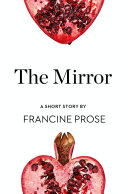 The Mirror  A Short Story from the collection  Reader  I Married Him