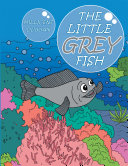 The Little Grey Fish