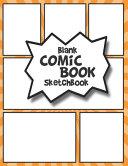 Blank Comic Book Sketchbook