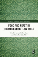 Food and Feast in Premodern Outlaw Tales