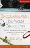 Encouragement How Words Change Lives