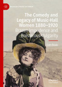 The Comedy and Legacy of Music-Hall Women 1880-1920 Pdf/ePub eBook