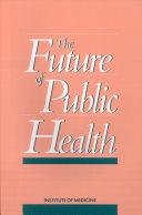 The Future of Public Health Pdf/ePub eBook