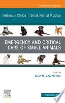 Emergency And Critical Care Of Small Animals An Issue Of Veterinary Clinics Of North America Small Animal Practice E Book Book PDF