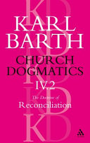 Church Dogmatics The Doctrine of Reconciliation, Volume 4, Part 2