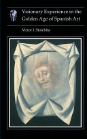 Visionary Experience in the Golden Age of Spanish Art ebook
