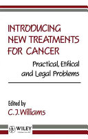 Introducing New Treatments for Cancer