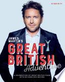James Martin s Great British Adventure