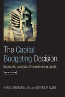 The Capital Budgeting Decision, Ninth Edition