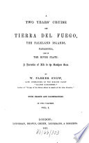 A Two Years Cruise Off Tierra Del Fuego The Falkland Islands Patagonia And In The River Plate Book PDF