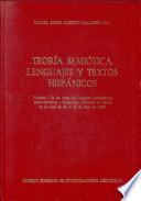 Actas del Congreso Internacional sobre Semiótica e Hispanismo: Crítica semiológica de textos literarios hispánicos