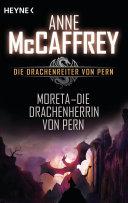 Moreta - Die Drachenherrin von Pern