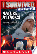 Nature Attacks   I Survived True Stories  2
