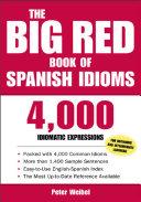 The Big Red Book of Spanish Idioms [Pdf/ePub] eBook