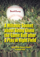 Pdf A Miltonic Sonnet About Being Given the Game Ball After a Play in Right Field