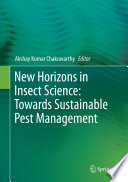 New Horizons in Insect Science: Towards Sustainable Pest Management
