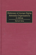 Dictionary of Human Rights Advocacy Organizations in Africa