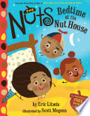 The Nuts  Bedtime at the Nut House