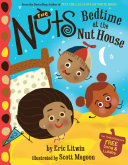 The Nuts  Bedtime at the Nut House Book PDF
