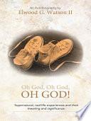 Oh God  Oh God  OH GOD  Book PDF