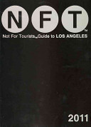 Not for Tourists Guide to Los Angeles  10th Edition