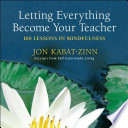 Letting Everything Become Your Teacher Book
