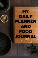 My Daily Planner And Food Journal Book PDF