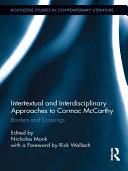 Intertextual and Interdisciplinary Approaches to Cormac McCarthy