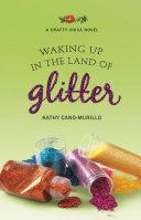Waking Up in the Land of Glitter [Pdf/ePub] eBook