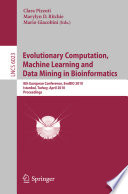 Evolutionary Computation  Machine Learning and Data Mining in Bioinformatics