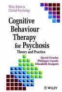 Cognitive Behaviour Therapy for Psychosis