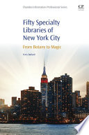 50 Specialty Libraries of New York City