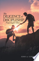 The Diligence of Discipleship