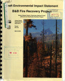 Deschutes National Forest (N.F.), B&B Fire Recovery Project
