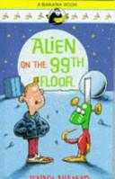 Alien on the 99th Floor
