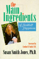 Main Ingredients of Health and Happiness