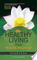 Healthy Living Through Dosha Healing