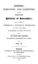 History, Directory, and Gazetteer, of the County Palatine of Lancaster