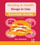 Nursing & Health Survival Guide: Drugs in Use