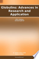 Globulins: Advances in Research and Application: 2011 Edition