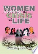 Women Surviving the Crisis of Life