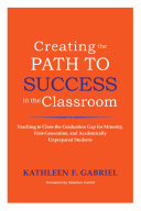 Creating the Path to Success in the Classroom Pdf/ePub eBook