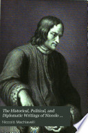 The prince. Discourses on the first ten books of Titus Livius. Thoughts of a statesman