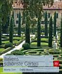 Italiens schönste Gärten