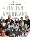 The Italian Americans A History
