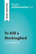 To Kill a Mockingbird by Harper Lee  Book Analysis