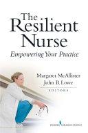 The Resilient Nurse Pdf/ePub eBook