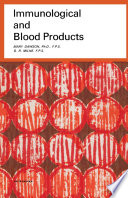 Immunological and Blood Products