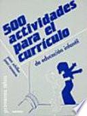 500 actividades para el currículo de educación infantil